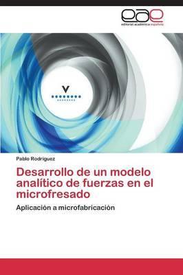 Desarrollo de Un Modelo Analitico de Fuerzas En El Microfresado