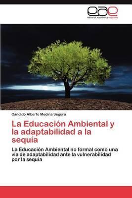 La Educacion Ambiental y La Adaptabilidad a la Sequia
