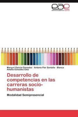Desarrollo de Competencias En Las Carreras Socio-Humanistas