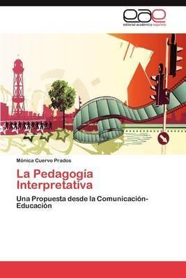 La Pedagogia Interpretativa