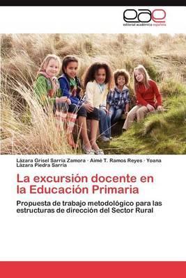La Excursion Docente En La Educacion Primaria