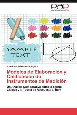 Modelos de Elaboracion y Calificacion de Instrumentos de Medicion