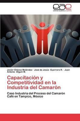 Capacitacion y Competitividad En La Industria del Camaron