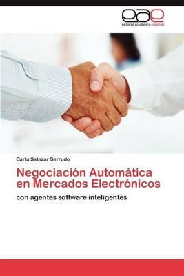 Negociacion Automatica En Mercados Electronicos