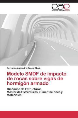 Modelo Smdf de Impacto de Rocas Sobre Vigas de Hormigon Armado