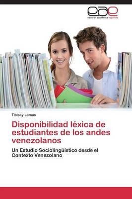 Disponibilidad Lexica de Estudiantes de Los Andes Venezolanos