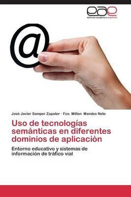 USO de Tecnologias Semanticas En Diferentes Dominios de Aplicacion