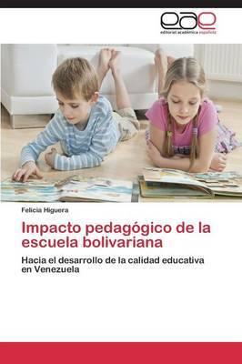 Impacto Pedagogico de la Escuela Bolivariana