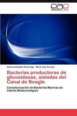 Bacterias Productoras de Glicosidasas, Aisladas del Canal de Beagle