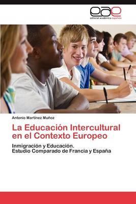 La Educacion Intercultural En El Contexto Europeo