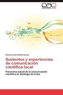 Sustentos y Experiencias de Comunicacion Cientifica Local