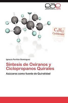 Sintesis de Oxiranos y Ciclopropanos Quirales