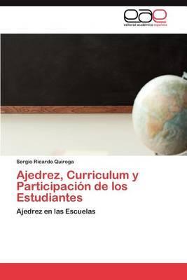 Ajedrez, Curriculum y Participacion de Los Estudiantes