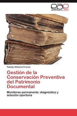 Gestion de la Conservacion Preventiva del Patrimonio Documental