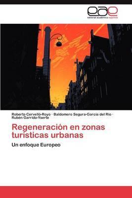Regeneracion En Zonas Turisticas Urbanas