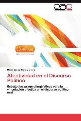 Afectividad En El Discurso Politico