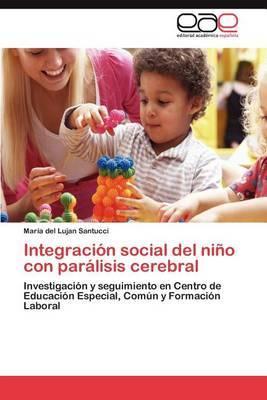 Integracion Social del Nino Con Paralisis Cerebral