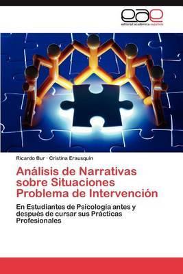 Analisis de Narrativas Sobre Situaciones Problema de Intervencion