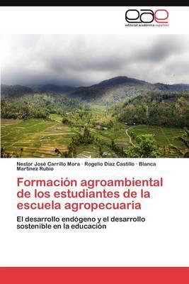 Formacion Agroambiental de Los Estudiantes de La Escuela Agropecuaria
