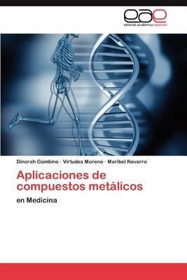 Aplicaciones de Compuestos Metalicos