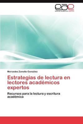 Estrategias de Lectura En Lectores Academicos Expertos