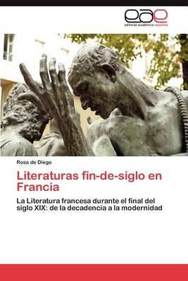 Literaturas Fin-de-Siglo En Francia