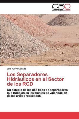 Los Separadores Hidraulicos En El Sector de Los Rcd
