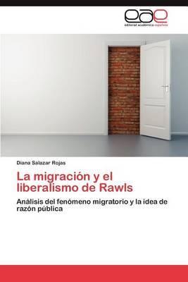 La Migracion y El Liberalismo de Rawls