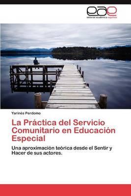 La Practica del Servicio Comunitario En Educacion Especial