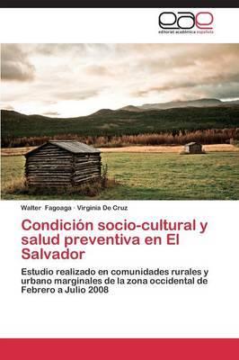 Condicion Socio-Cultural y Salud Preventiva En El Salvador