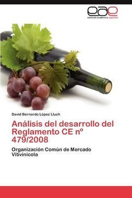 Analisis del Desarrollo del Reglamento Ce N 479/2008