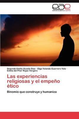 Las Experiencias Religiosas y El Empeno Etico