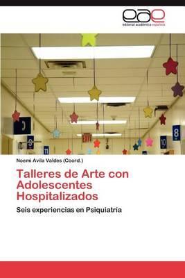 Talleres de Arte Con Adolescentes Hospitalizados
