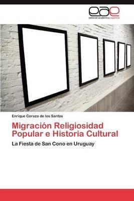 Migracion Religiosidad Popular E Historia Cultural