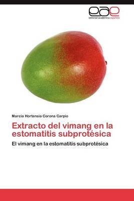 Extracto del Vimang En La Estomatitis Subprotesica