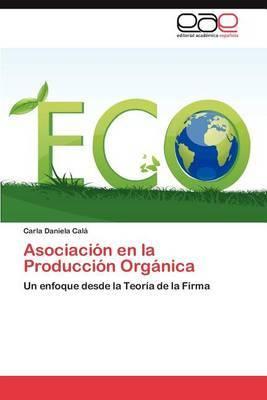 Asociacion En La Produccion Organica
