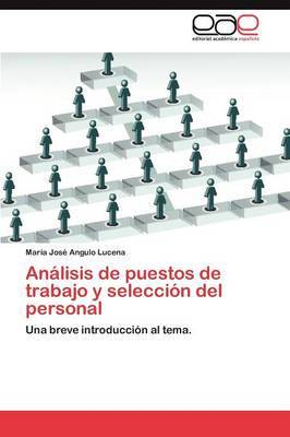 Analisis de Puestos de Trabajo y Seleccion del Personal