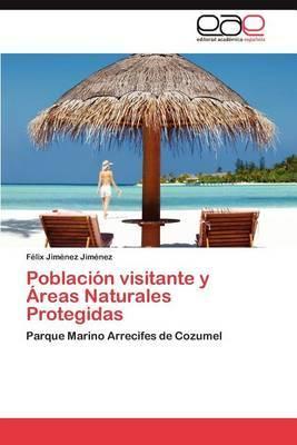 Poblacion Visitante y Areas Naturales Protegidas