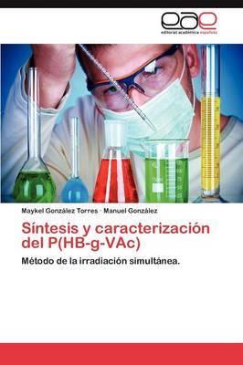 Sintesis y Caracterizacion del P(hb-G-Vac)