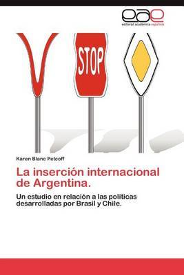 La Insercion Internacional de Argentina.