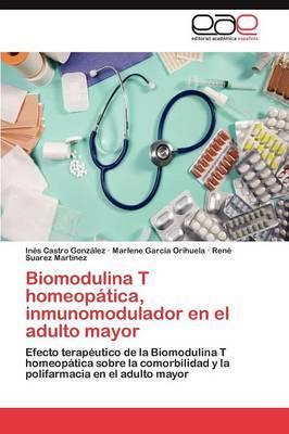 Biomodulina T Homeopatica, Inmunomodulador En El Adulto Mayor