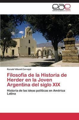 Filosofia de La Historia de Herder En La Joven Argentina del Siglo XIX