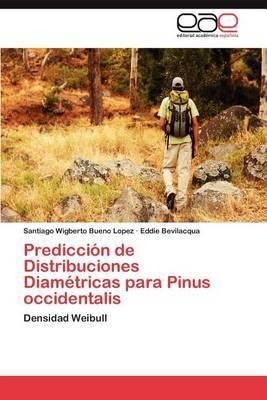 Prediccion de Distribuciones Diametricas Para Pinus Occidentalis