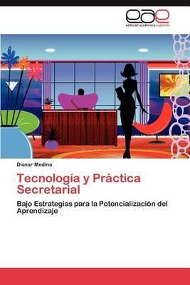 Tecnologia y Practica Secretarial
