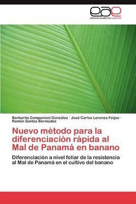 Nuevo Metodo Para La Diferenciacion Rapida Al Mal de Panama En Banano