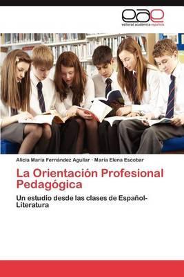 La Orientacion Profesional Pedagogica