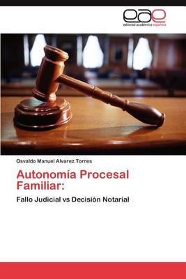 Autonomia Procesal Familiar