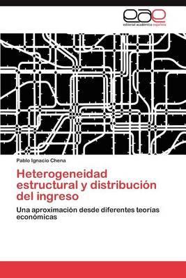 Heterogeneidad Estructural y Distribucion del Ingreso