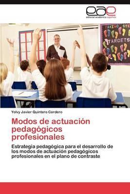 Modos de Actuacion Pedagogicos Profesionales