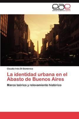 La Identidad Urbana En El Abasto de Buenos Aires